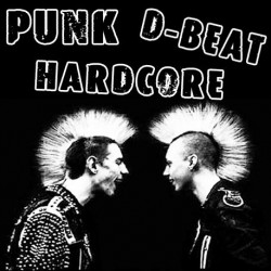 Punk, Hardcore, D-Beat